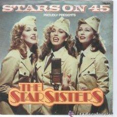 Discos de vinilo: THE STAR SISTERS - STARS ON 45 - SINGLE NETHERLANDS 1983 . Lote 113290195