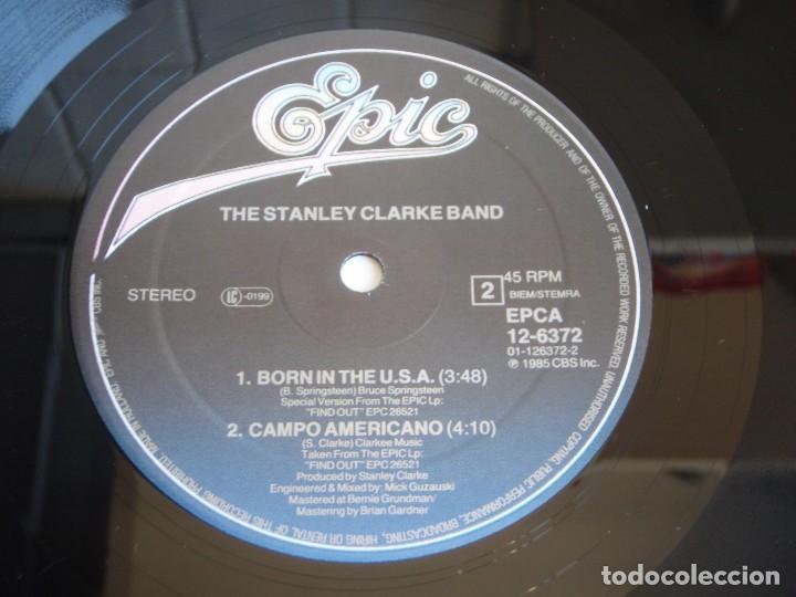 Discos de vinilo: THE STANLEY CLARKE BAND ( BORN IN THE U.S.A. 2 VERSIONES - CAMPO AMERICANO ) 1985-HOLANDA MAXI - Foto 4 - 113320539