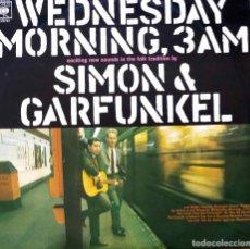 Discos de vinilo: SIMON Y GARFUNKEL, WEDNESDAY MORNING 3 AM. LP ORIGINAL AÑO 1972 CON RARA CONTRAPORTADA EN CASTELLANO. Lote 113327395