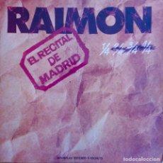 Discos de vinilo: RAIMON. EL RECITAL DE MADRID. DOBLE LP ORIGINAL + LIBRETO. Lote 113328503