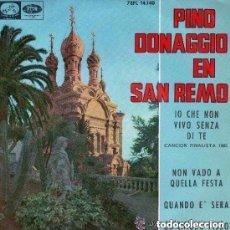 Discos de vinilo: PINO DONAGGIO EN SAN REMO IO CHE NON VIVO SENZA DI TE + 3 - EP EDITADO POR EMI EN 1965. Lote 113328763