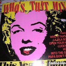 Discos de vinilo: WHO'S THAT MIX IN LP. Lote 113332679