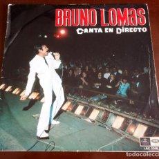 Discos de vinilo: BRUNO LOMAS - CANTA EN DIRECTO - LP - 1967. Lote 113333535