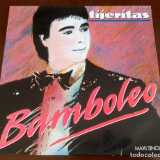 Discos de vinilo: TIJERITAS - BAMBOLEO - MAXI SINGLE.12 - 1988. Lote 113334775