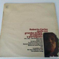 Discos de vinilo: ROBERTO CARLOS - CANTA SUS GRANDES EXITOS EN ESPAÑOL Y PORTUGUÉS (LP, COMP) . Lote 113353787