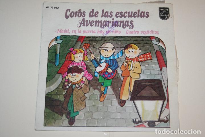 COROS DE LAS ESCUELAS AVEMARIANAS *** VINILO SINGLE (1973) *** FONOGRAM *** (Música - Discos - Singles Vinilo - Otros estilos)