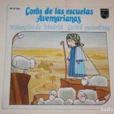 Discos de vinilo: COROS DE LAS ESCUELAS AVEMARIANAS *** VINILO SINGLE (1973) *** FONOGRAM *** . Lote 113356875
