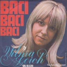 Discos de vinilo: WILMA GOICH: BACI, BACI, BACI , UNA VOLTA NELLA VITA ED. ITALIA. Lote 113393611