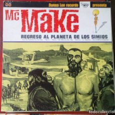Disques de vinyle: MC MAKE, REGRESO AL PLANETA DE LOS SIMIOS, ÉP, 10''. Lote 113408743