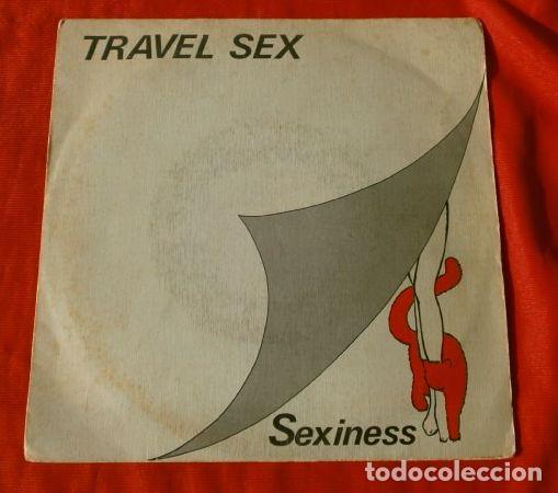 TRAVEL SEX (SINGLE 1984) SEXINESS - TRAVEL SEXINESS (Música - Discos - Singles Vinilo - Electrónica, Avantgarde y Experimental)