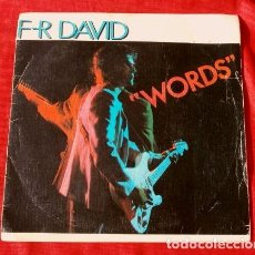 Discos de vinilo: F. R. DAVID (SINGLE 1982) WORDS - F R DAVID- WHEN THE SUN GOES DOWN - VARIATIONS - PALABRAS F-R. Lote 113412491