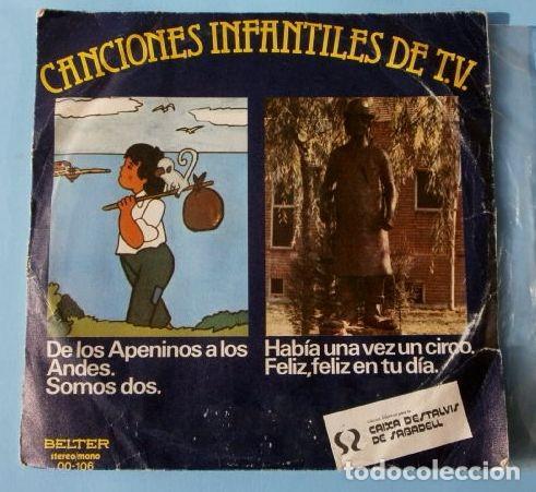 LA CHIQUILLADA CANTA (SINGLE 1977) MARCO DE LOS APENINOS A LOS ANDES - SOMOS DOS - DE LA SERIE DE TV (Música - Discos de Vinilo - EPs - Música Infantil)