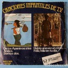 Discos de vinilo: LA CHIQUILLADA CANTA (SINGLE 1977) MARCO DE LOS APENINOS A LOS ANDES - SOMOS DOS - DE LA SERIE DE TV. Lote 113430383
