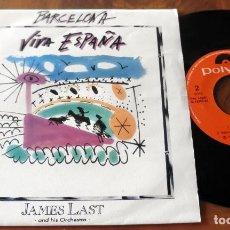 Discos de vinilo: SINGLE - POLIDOR - JAMES LAST - BARCELONA - VIVA ESPAÑA. Lote 113452031