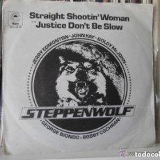 Discos de vinilo: STEPPENWOLF - STRAIGHT SHOOTIN´WOMAN (SG) 1974. Lote 113457159