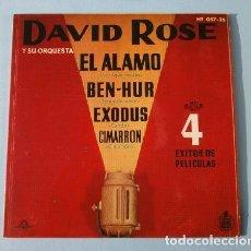 Disques de vinyle: DAVID ROSE Y SU ORQUESTA (EP. 1961) EL ALAMO - EXODUS - CIMARRON - BEN-HUR - BANDAS SONORAS CINE. Lote 113460343