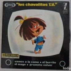 Discos de vinilo: DISCO SINGLE LOS CHAVALITOS TV. VAMOS A LA CAMA, EL BURRITO. 1964. Lote 113465715