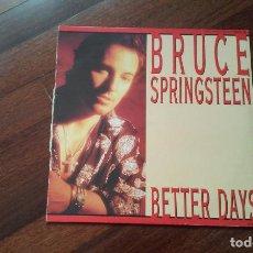 Discos de vinilo: BRUCE SPRINGSTEEN-BETTER DAYS+2 TEMAS.MAXI ESPAÑA. Lote 113467003