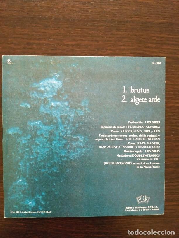 Discos de vinilo: LOS NIKIS - BRUTUS / ALGETE ARDE / SINGLE PROMO - 3 Cipreses ?– 1C-184 - 1987 - COMO NUEVO - Foto 2 - 113470147