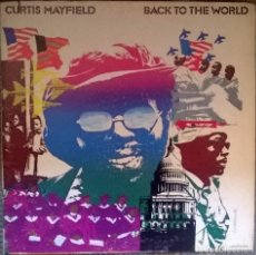 Discos de vinilo: CURTIS MAYFIELD. BACK TO THE WORLD. CURTOM-BUDDAH, USA 1973 LP + DOBLE CUBIERTA. Lote 113504447