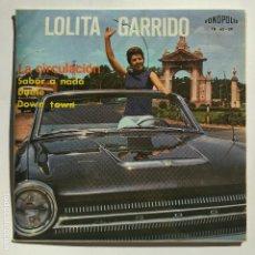 Discos de vinilo: LOLITA GARRIDO - EP SPAIN PS - LA CIRCULACIÓN / DOWN TOWN / SABOR A NADA / DUELE - PERFECTO ESTADO. Lote 115344066