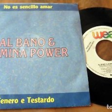 Discos de vinilo: SINGLE - WEA - ALBANO & ROMINA POWER - TENERO E TESTARDO ( DISCO PROMOCIONAL). Lote 113544435
