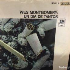 Discos de vinilo: WES MONTGOMERY - UN DÍA DE TANTOS - LP. Lote 113611738