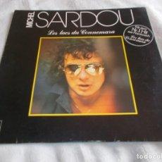 Discos de vinilo: MICHEL SARDOU LES LACS DU CONNEMARA . Lote 113625515