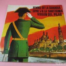 Discos de vinilo: SINGLE-HIMNO DE LA GUARDIA CIVÍL Y A LA SANTÍSIMA VIRGEN DEL PILAR-1964-FUNDAS NUEVAS-VER FOTOS. Lote 113628243