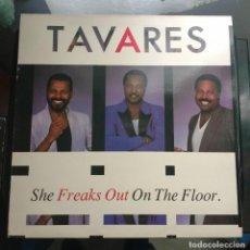 Discos de vinilo: TAVARES - SHE FREAKS OUT ON THE FLOOR. Lote 113636719