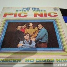 Discos de vinilo: SINGLE PIC NIC AMANECER MUY BUEN SONIDO. Lote 113652623