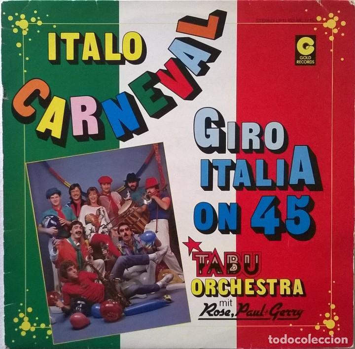 TABU-ORCHESTRA UND ROSE, PAUL & GERRY-ITALO-CARNEVAL GIRO ITALIA ON 45, GOLD RECORDS-11 153, GOLD (Música - Discos de Vinilo - Maxi Singles - Pop - Rock Extranjero de los 70)