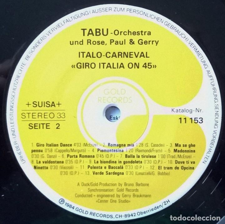 Discos de vinilo: Tabu-Orchestra und Rose, Paul & Gerry-Italo-Carneval Giro Italia On 45, Gold Records-11 153, Gold - Foto 3 - 113670959