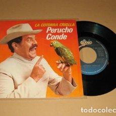 Discos de vinilo: PERUCHO CONDE - LA COTORRA CRIOLLA (RAP) - SINGLE - 1980. Lote 113672899