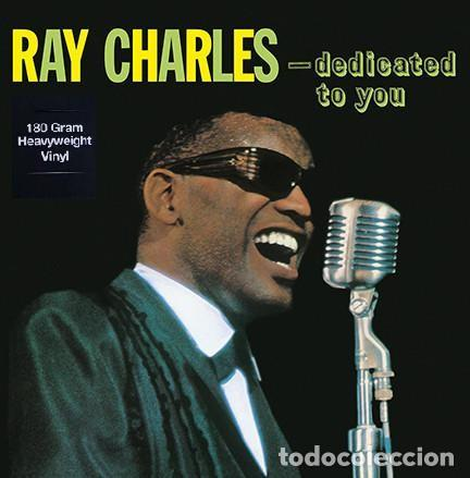 RAY CHARLES * LP HQ VIRGIN VINYL 180G * DEDICATED TO YOU * LTD PRECINTADO!! (Música - Discos - LP Vinilo - Jazz, Jazz-Rock, Blues y R&B)