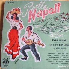 Discos de vinilo: LP - ENZO LEMBO CON ENRICO DONALDI Y SU CONJUNTO NAPOLITANO - BELLA NAPOLI. Lote 113695819