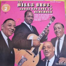 Discos de vinilo: LP - THE MILLS BROS - SONGS YOU LOVE TO REMEMBER (DISCOS DOBLE, USA PICKWICK SIN FECHA). Lote 113704975