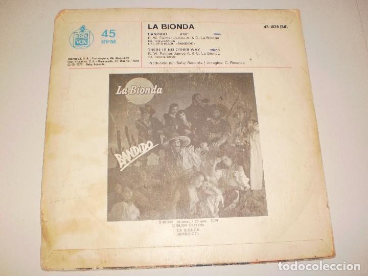 Discos de vinilo: single la bionda. bandido. hispavox 1979. spain (disco probado y bien) - Foto 2 - 113711659