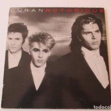Discos de vinilo: DURAN DURAN NOTORIOUS EMI 1986. Lote 113719695