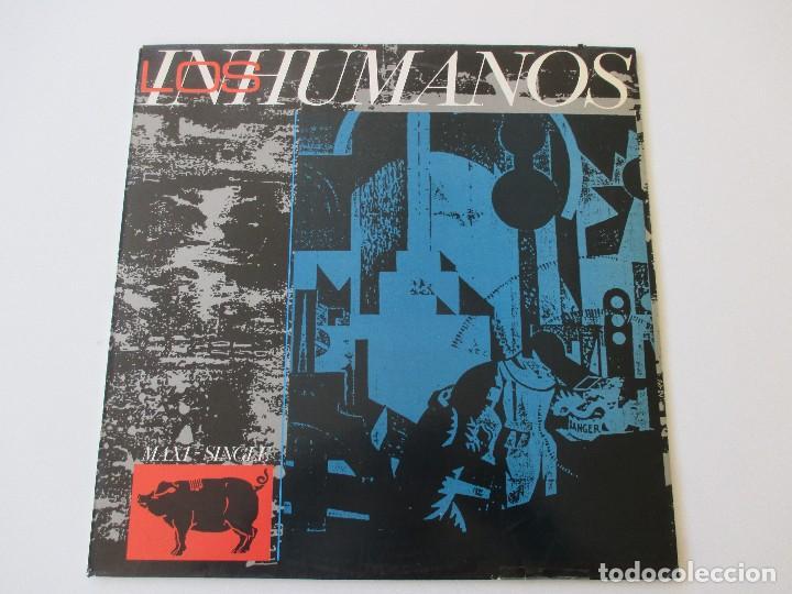 LOS INHUMANOS ERES UNA FOCA/ RAP DEL GRAN LECHÓN/ EL DISC JOCKEY PERDIÓ LA RAZÓN/ STREPTEASE 1984 (Música - Discos de Vinilo - Maxi Singles - Grupos Españoles de los 70 y 80)