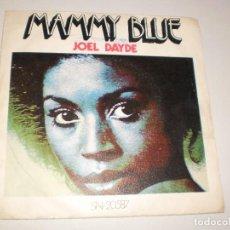 Discos de vinilo: SINGLE. JOEL DAYDE. MAMMY BLUE, YOU'VE GOT FREEDOM. RIVIERA 1971 SPAIN (DISCO PROBADO Y BIEN). Lote 113735723