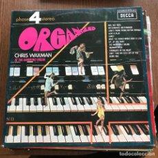 Discos de vinilo: CHRIS WAXMAN - ORGANIZED (1968) - LP DECCA 1970. Lote 113792971