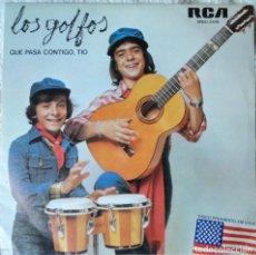 Discos de vinilo: LOS GOLFOS - QUE PASA CONTIGO, TÍO - EDICIÓN DE 1976 DE ESPAÑA. Lote 113810675