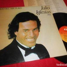Disques de vinyle: JULIO IGLESIAS 1100 BEL AIR PLACE LP 1984 CBS EDICION ESPAÑOLA SPAIN. Lote 113821183
