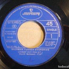 Discos de vinilo: BACHMAN TURNER OVERDRIVE - LOOKIN OUT FOR N 1 + BLUE COLLAR - SINGLE ESPAÑOL MERCURY 1976. Lote 113821971
