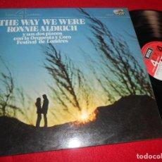 Discos de vinilo: THE WAY WE WERE RONNIE ALDRICH Y SUS DOS PIANOS CON ORQ.Y CORO DE LONDRES LP 1976 DECCA ESPAÑA SPAIN. Lote 113827119