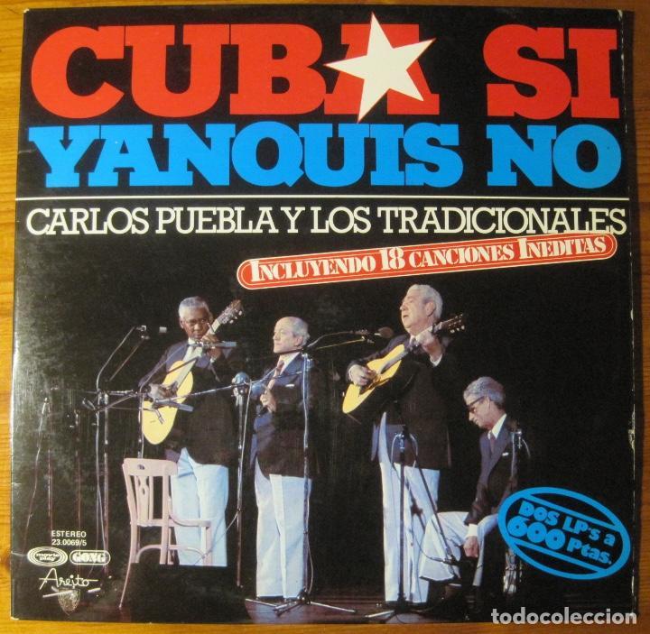 CARLOS PUEBLA Y LOS TRADICIONALES - CUBA SÍ YANQUIS NO (2XLP) (Música - Discos - LP Vinilo - Otros estilos)