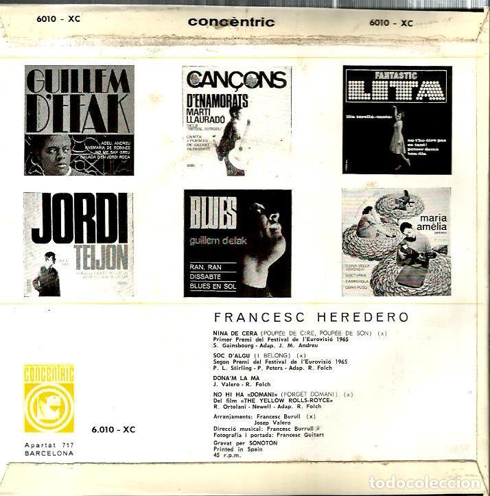 Discos de vinilo: EP FRANCESC HEREDERO : SOC D´ALGU (CONTIENE TAMBIEN VERSION DE SERGE GAINSBOURG : NINA DE CERA) - Foto 2 - 113839739