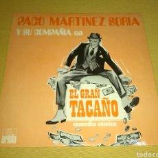 Discos de vinilo: PACO MARTINEZ SORIA - EL GRAN TACAÑO. Lote 113850724