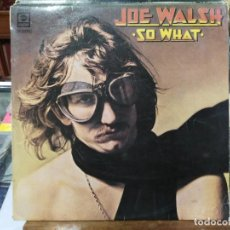 Discos de vinilo: JOE WALSH - SO WHAT - LP. DEL SELLO ABC RECORDS DE 1975. Lote 113850947